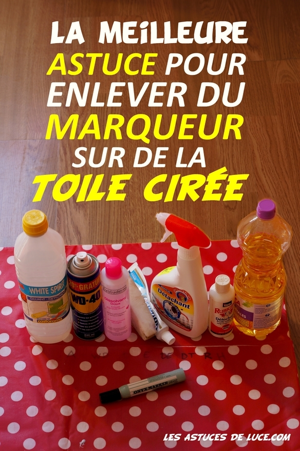 enlever marqueur toile ciree
