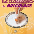 12 astuces de bricolage